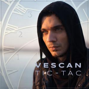 Vescan - Tic-Tac feat. Mahia Beldo Albümü
