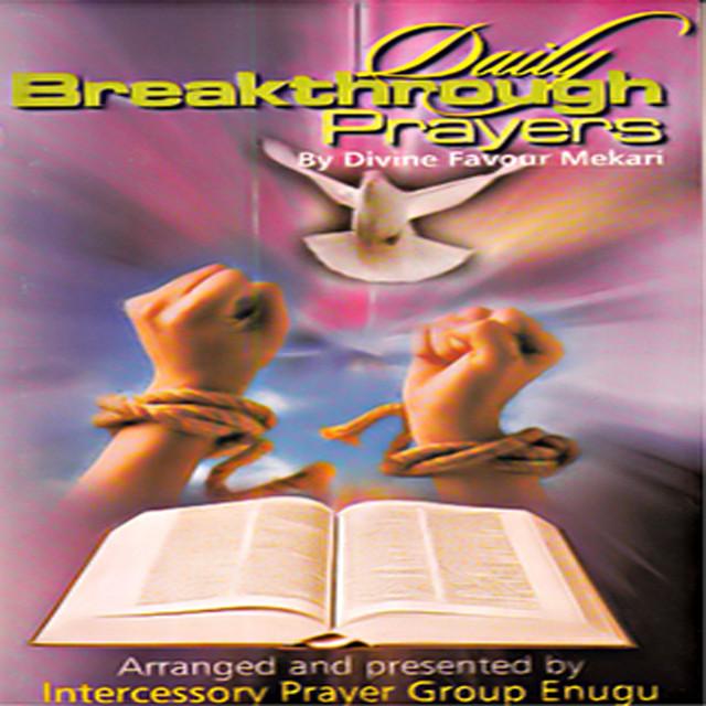 Daily Breakthrough Prayers, Vol  1 by Divine Favour Mekari