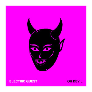 Album cover for Oh Devil by Electric Guest