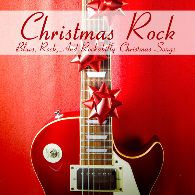 christmas rock blues rock and rockabilly christmas songs by various artists on spotify - Blues Christmas Songs