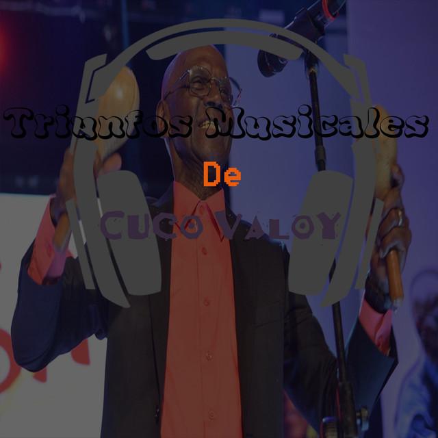 Triunfos Musicales de Cuco Valoy