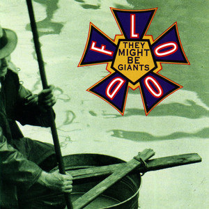 Flood - They Might Be Giants