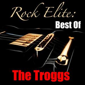 Rock Elite: Best Of The Troggs album