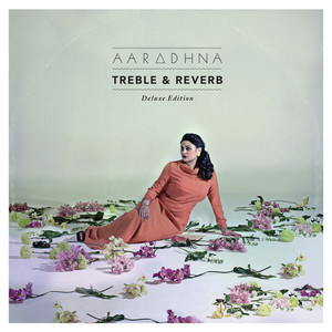 Treble & Reverb (Deluxe Edition)
