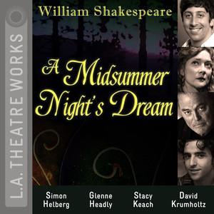 A Midsummer Night's Dream (Audiodrama) Audiobook
