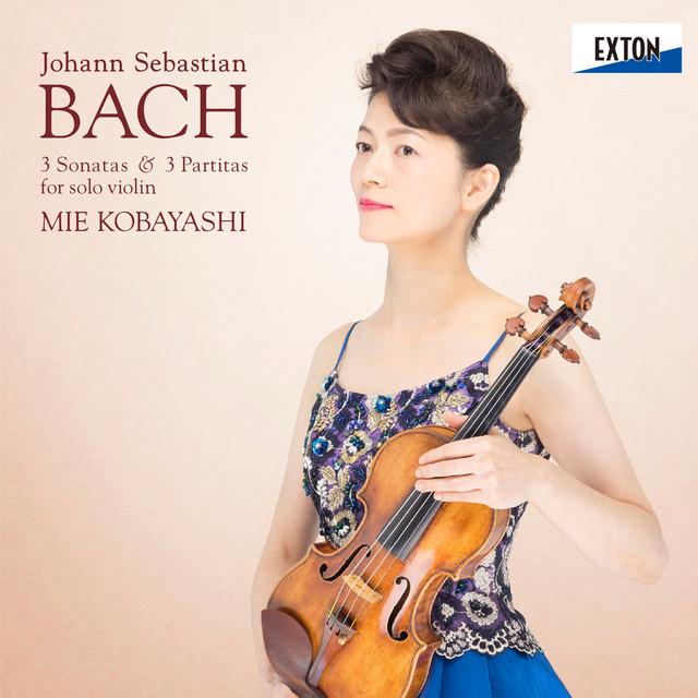 Album cover for J.S.バッハ:無伴奏ヴァイオリン・ソナタ&パルティータ BWV 1001-1006 by Johann Sebastian Bach, Mie Kobayashi