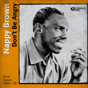 Don't Be Angry (Savoy Singles 1954 - 1956)