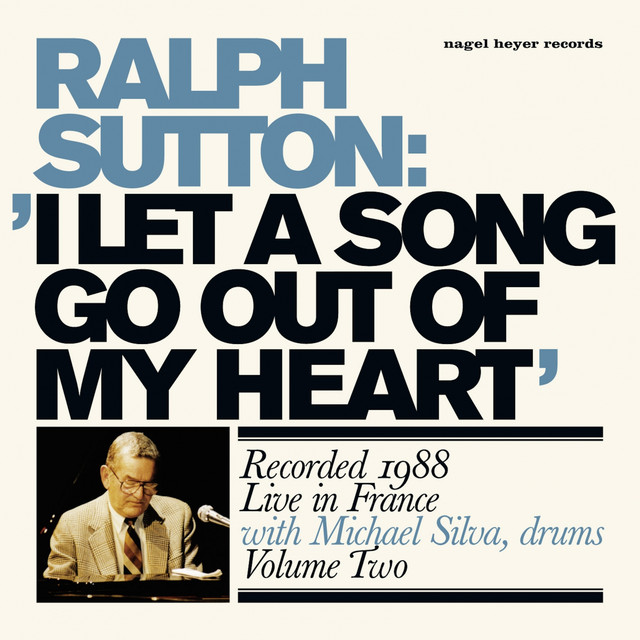 Ralph Sutton I Let a Song Go out of My Heart (Live) album cover