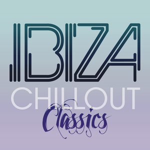 Ibiza Chill Out Classics Albumcover
