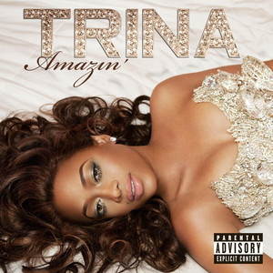 Trina, Monica I Want It All cover