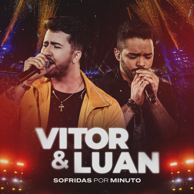 Album cover for Sofridas Por Minuto by Vitor e Luan