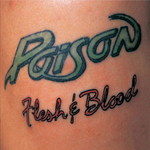Flesh & Blood - Poison