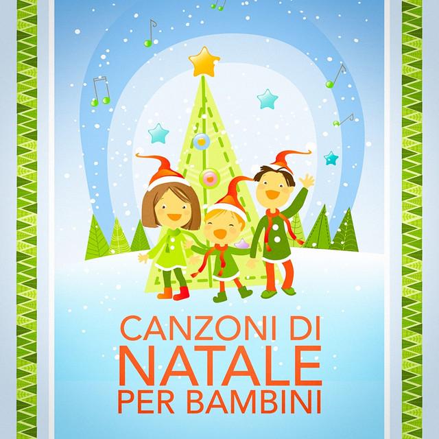 Canzoni Di Natale Bambini.Canzoni Di Natale Per Bambini By Tradizionale On Spotify