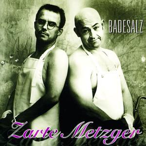 Zarte Metzger