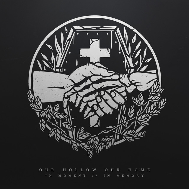 Album cover for In Moment / / In Memory by Our Hollow, Our Home