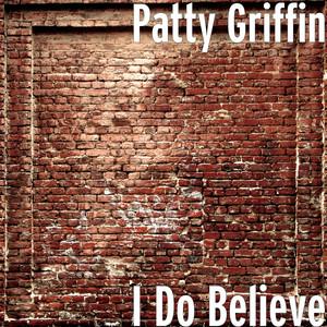 I Do Believe Albümü