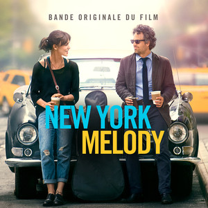 New York Melody - Music From And Inspired By The Original Motion Picture (Deluxe) album