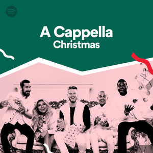 a cappella christmas on spotify