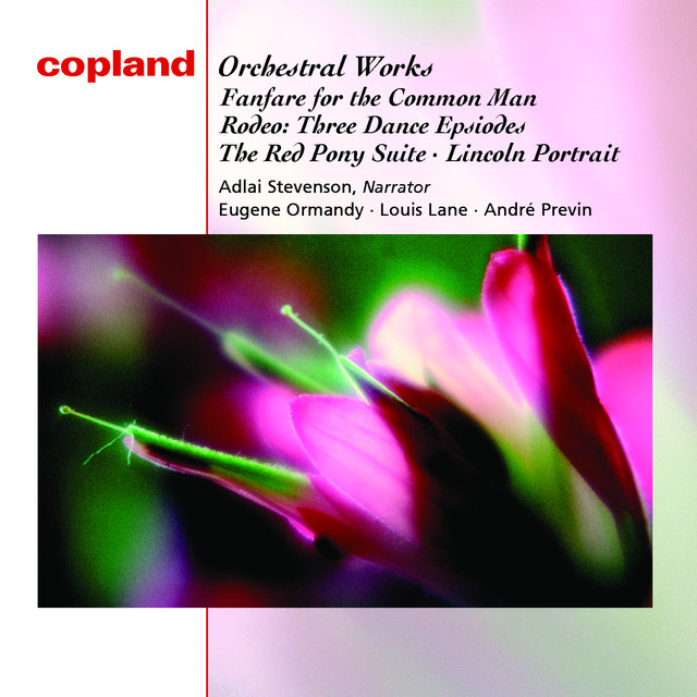 Copland: Fanfare for the Common Man; Three Dance Episodes from Rodeo; An Outdoor Overture; The Red Pony: Suite for Orchestra; Lincoln Portrait Albumcover