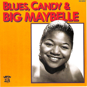 Blues, Candy & Big Maybelle album