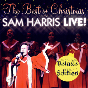 The Best of Christmas - Sam Harris Live! (Deluxe Edition) album