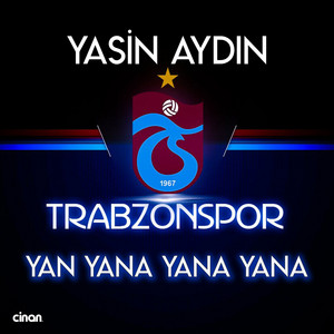 Yan Yana Yana Yana (Trabzonspor) Albümü