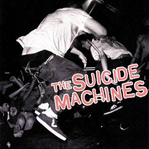 Destruction By Definition - The Suicide Machines
