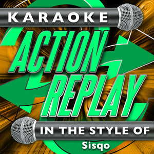 Karaoke Action Replay Thong Song (In the Style of Sisqo) [Karaoke Version] cover