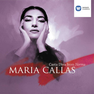 Norma 1987 remaster casta diva a song by vincenzo - Callas casta diva ...