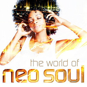 The World of Neo Soul