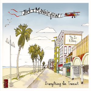 Everything In Transit  - Jacks Mannequin