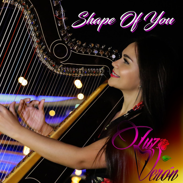 Shape Of You Harp Cover By Luz Veron On Spotify