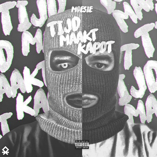 Album cover for Tijd Maakt Kapot by Moesie