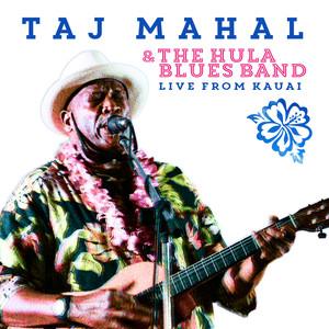 Taj Mahal & the Hula Blues Band: Live from Kauai album