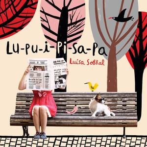 Lu-Pu-I-Pi-Sa-Pa - Luísa Sobral