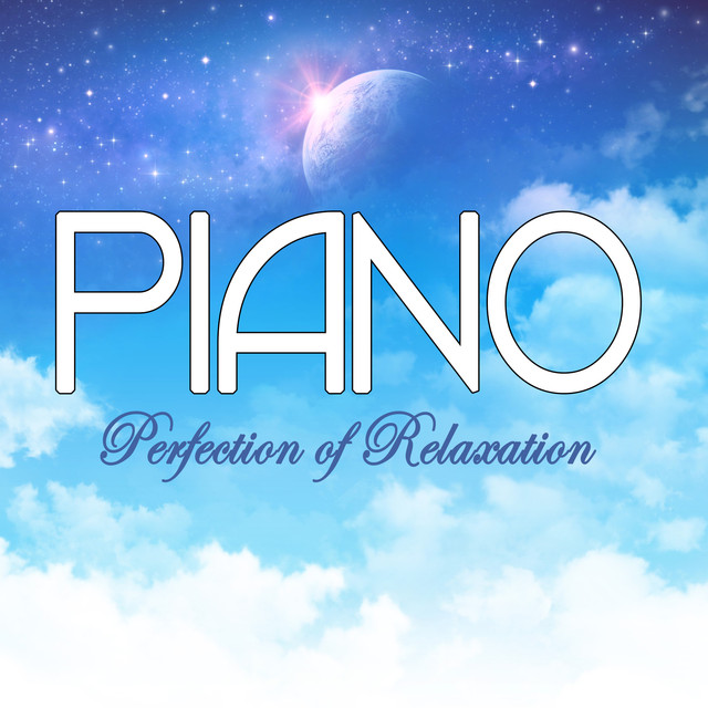 Piano - Perfection of Relaxation Albumcover