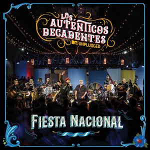 Fiesta Nacional  - Los Auténticos Decadentes