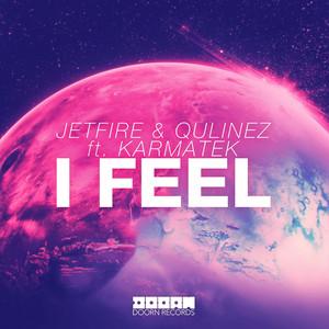 I Feel (feat. Karmatek) Albümü