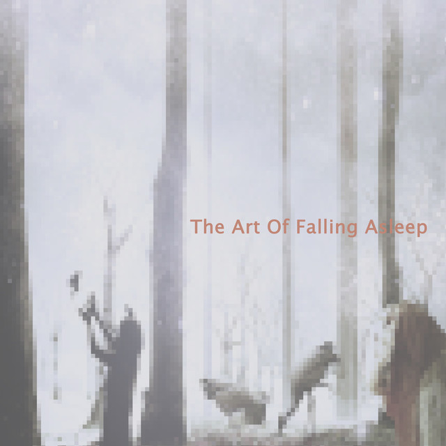 The Art Of Falling Asleep