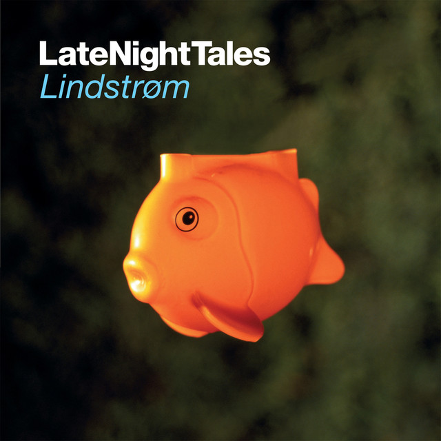 Late Night Tales: Lindstrøm