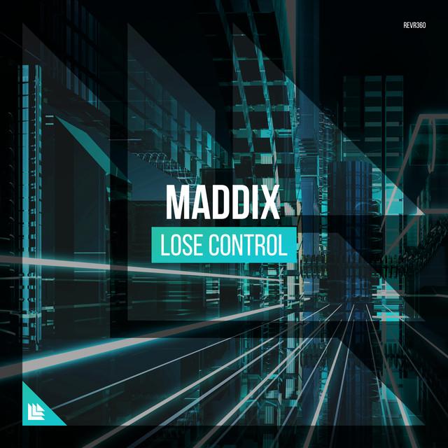 Maddix - Lose Control