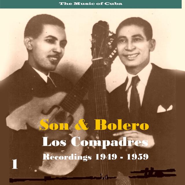 The Music of Cuba - Son & Bolero / Recordings 1949 - 1959, Vol. 1