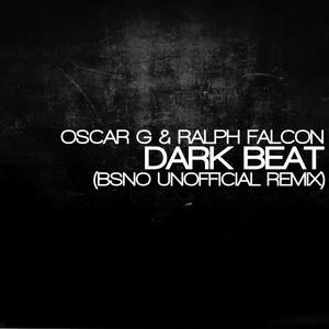Dark Beat (BSNO Unofficial Remix)