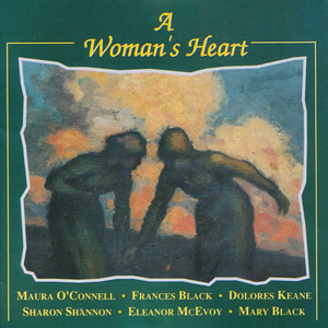 A Woman's Heart - Mary Black