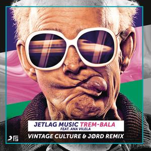 Trem-Bala (Vintage Culture & JØRD Remix) Albümü