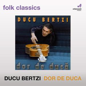 Dor de duca - Ducu Bertzi