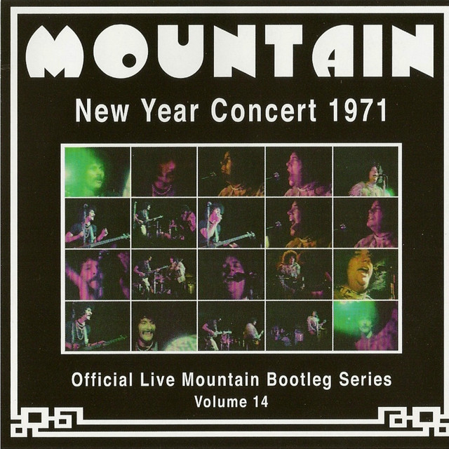 New Year Concert 1971 - Official Live Mountain Bootleg Series, Vol