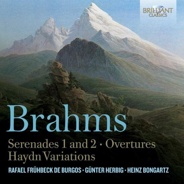 Brahms Serenades 1 & 2, Overtures, Haydn Variations
