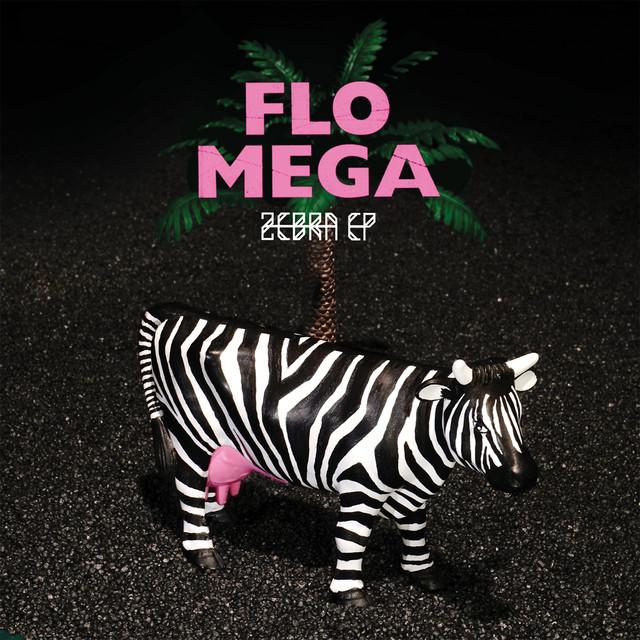 Album cover for Zebra - EP by Flo Mega