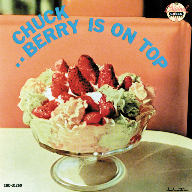 Chuck Berry Berry Is On Top